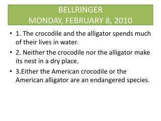 BELLRINGER MONDAY, FEBRUARY 8, 2010