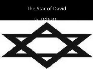 The Star  o f David