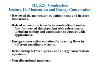 ME 525:  Combustion Lecture 11: Momentum and Energy Conservation