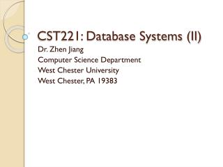 CST221: Database Systems (II)