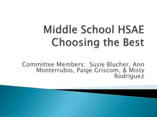 Middle School HSAE Choosing the Best