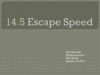 14.5  Escape Speed
