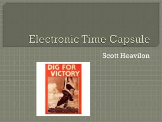 Electronic Time Capsule