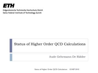 Status  of  Higher Order QCD  Calculations