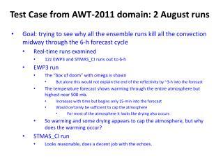 Test Case from AWT - 2011 domain: 2  A ugust runs
