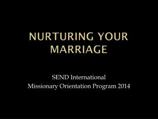 Nurturing your marriage