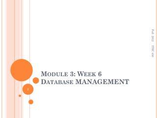 Module 3: Week 6 Database MANAGEMENT