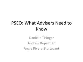PSEO: What Advisers Need to Know