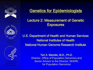 Genetics for Epidemiologists  Lecture 2: Measurement of Genetic Exposures