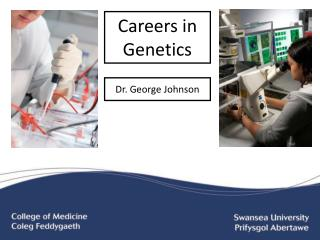 Careers in Genetics