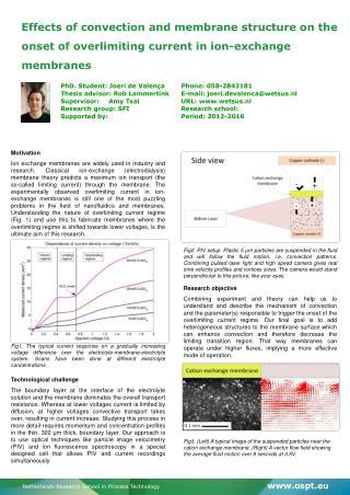 PhD. Student: Joeri de ValençaPhone: 058-2843181
