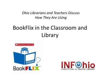 BookFlix  in the Classroom and Library