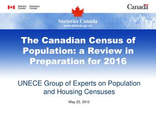 The Canadian Census of Population: a Review in Preparation for 2016
