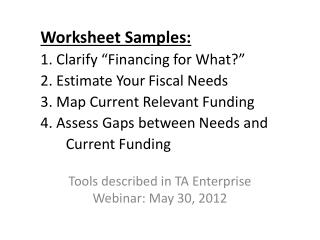 Tools described in TA Enterprise  Webinar : May  30, 2012