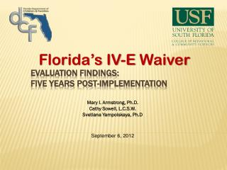 Evaluation Findings: Five Years Post-Implementation