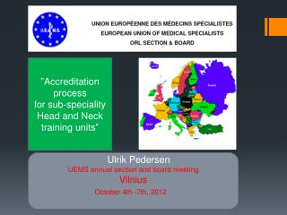 � Accreditation process for  sub-speciality Head and  Neck training  units�