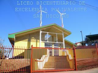 LICEO BICENTENARIO DE EXCELENCIA  POLIVALENTE  SAN  NICOLÁS