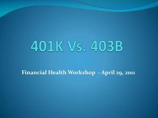 401K Vs. 403B