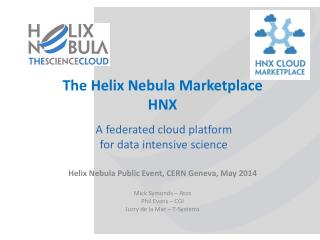 The Helix Nebula Marketplace HNX