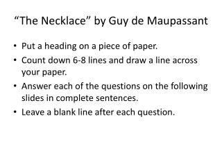 �The Necklace� by Guy de Maupassant