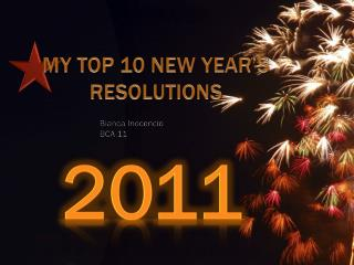 MY TOP 10 NEW YEAR'S RESOLUTIONS