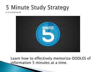 5 Minute Study Strategy (a 15 minutes lesson)