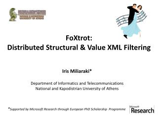 FoXtrot : Distributed Structural & Value XML Filtering