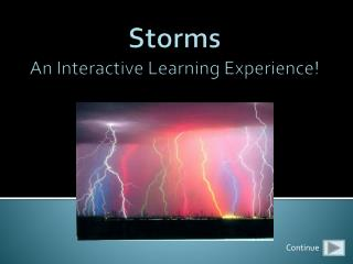 Storms An Interactive Learning Experience!