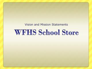 WFHS School Store