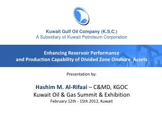 Kuwait Gulf Oil Company (K.S.C.) A Subsidiary of Kuwait Petroleum Corporation