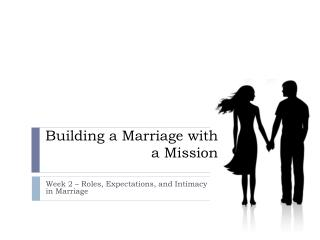 Building a Marriage with a Mission