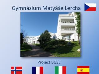 Gymnázium Matyáše  Lercha