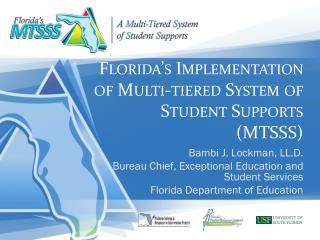 Florida's Implementation of Multi-tiered System of Student Supports (MTSSS)