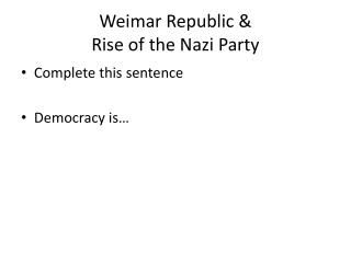 Weimar Republic & Rise of the Nazi Party