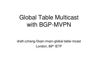 Global Table Multicast with BGP-MVPN