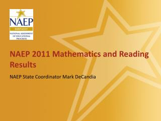 NAEP 2011 Mathematics and Reading Results