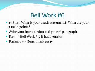 Bell Work #6