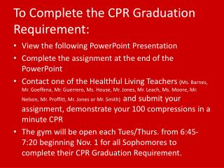 To Complete the CPR Graduation Requirement: