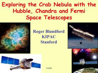 Exploring the Crab Nebula with the Hubble, Chandra and Fermi Space Telescopes