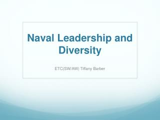 Naval Leadership and Diversity