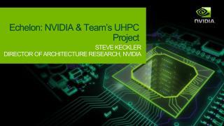 Echelon: NVIDIA & Team's UHPC Project