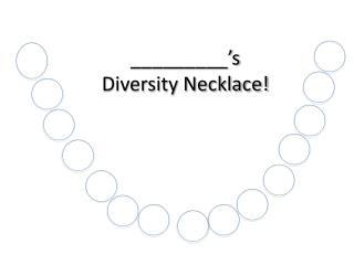 _________�s  Diversity Necklace!