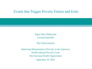 Events that Trigger Poverty Entries and Exits