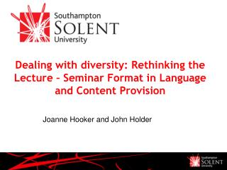 Dealing with diversity: Rethinking the Lecture – Seminar Format in Language and Content Provision