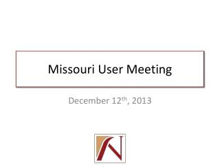 Missouri User Meeting