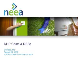 DHP  Costs  &  NEBs