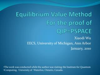 Equilibrium Value Method For the proof of  QIP=PSPACE