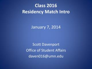 Class 2016 Residency Match Intro