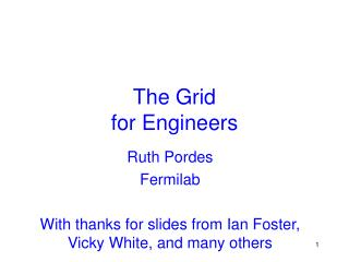 The Grid for Engineers