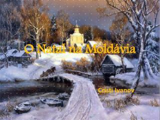 O Natal na Moldávia